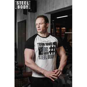 "Steel Body Футболка ""Train hard, be #1 with Steel Body"""